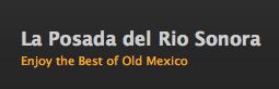 La Posada del Rio Sonora