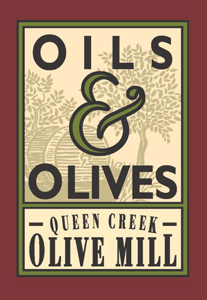 Oils & Olives, Queen Creek Olive Mill